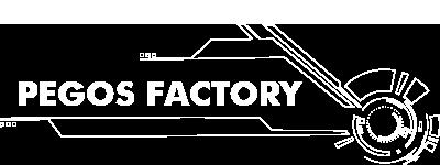 PEGOS Factory